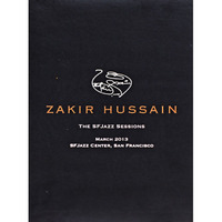 MR-1602 Zakir Hussain - The SFJazz Sessions