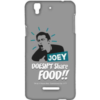 Friends Joey doesnt share food - Sublime Case for YU Yureka Plus