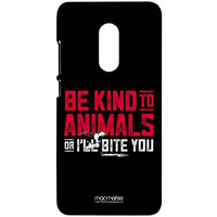Be Kind to Animals  - Sublime Case for Xiaomi Redmi Note 4