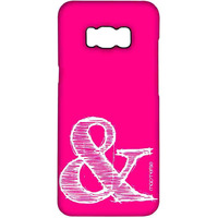 AND Pink - Pro Case for Samsung S8 Plus