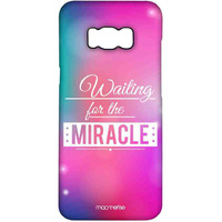 Waiting for the Miracle - Pro Case for Samsung S8 Plus