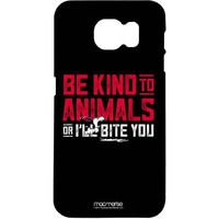 Be Kind to Animals  - Pro Case for Samsung S7 Edge