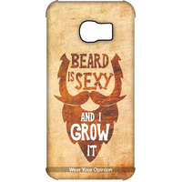 Beard is Sexy - Pro Case for Samsung S6 Edge