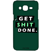 Get Shit Done - Sublime Case for Samsung On7 Pro