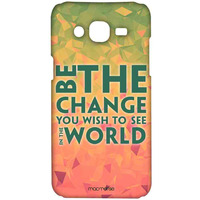 Be the Change - Sublime Case for Samsung On5 Pro