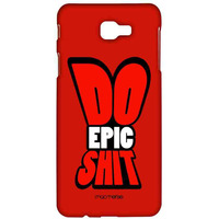 Do Epic Shit - Sublime Case for Samsung On Nxt