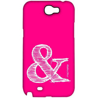 AND Pink - Sublime Case for Samsung Note 2