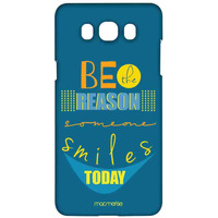 Reason Someone Smiles - Sublime Case for Samsung J7 (2016)
