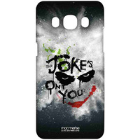 The Jokes on you - Sublime Case for Samsung J5 (2016)