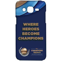 Where Heroes Become champions - Sublime Case for Samsung J5