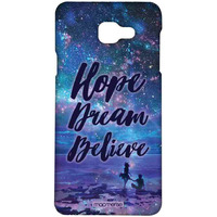 Hope Dream Believe - Sublime Case for Samsung C9 Pro