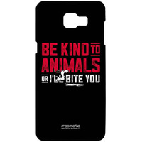Be Kind to Animals  - Sublime Case for Samsung A9 Pro