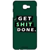 Get Shit Done - Sublime Case for Samsung A7 (2017)