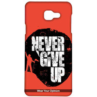 Never give Up - Sublime Case for Samsung A5 (2016)
