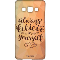 Believe in Yourself - Sublime Case for Samsung A5
