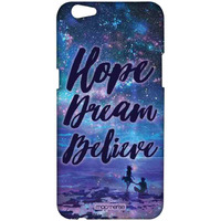 Hope Dream Believe - Sublime Case for Oppo F3 Plus