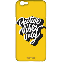 Positive Vibes Only - Sublime Case for Oppo F1s