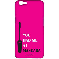 You had me at Mascara - Sublime Case for Oppo F1s
