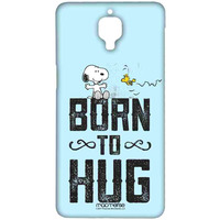Born to Hug  - Sublime Case for OnePlus 3T