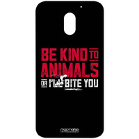 Be Kind to Animals  - Sublime Case for Moto E3