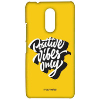 Positive Vibes Only - Sublime Case for Lenovo K6 Note