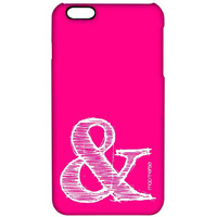 AND Pink - Pro Case for iPhone 6S Plus
