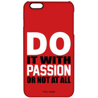 Passion Or No - Pro Case for iPhone 6S Plus