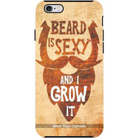 Beard is Sexy - Tough Case for iPhone 6S Plus