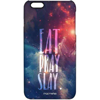 Eat Pray Slay - Pro Case for iPhone 6 Plus