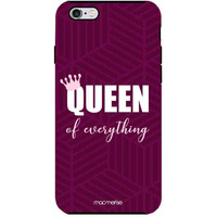 Queen of Everything - Tough Case for iPhone 6 Plus