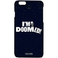 I M Doomed - Pro Case for iPhone 6