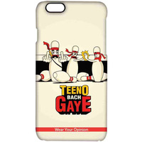 Teeno bach Gaye - Pro Case for iPhone 6