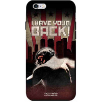 I Have Your Back - Tough Case for iPhone 6