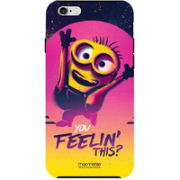 You Feeling This - Tough Case for iPhone 6