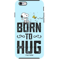 Born to Hug  - Tough Case for iPhone 6