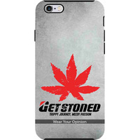 Get Stoned - Tough Case for iPhone 6