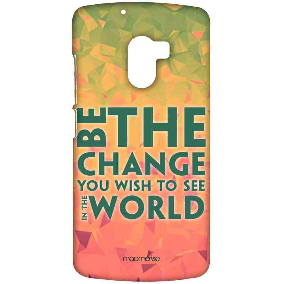 Be the Change - Sublime Case for Lenovo K4 Note