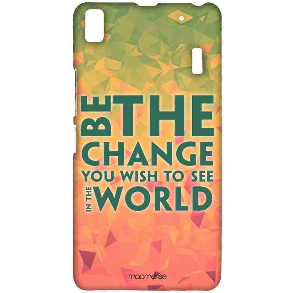 Be the Change - Sublime Case for Lenovo A7000