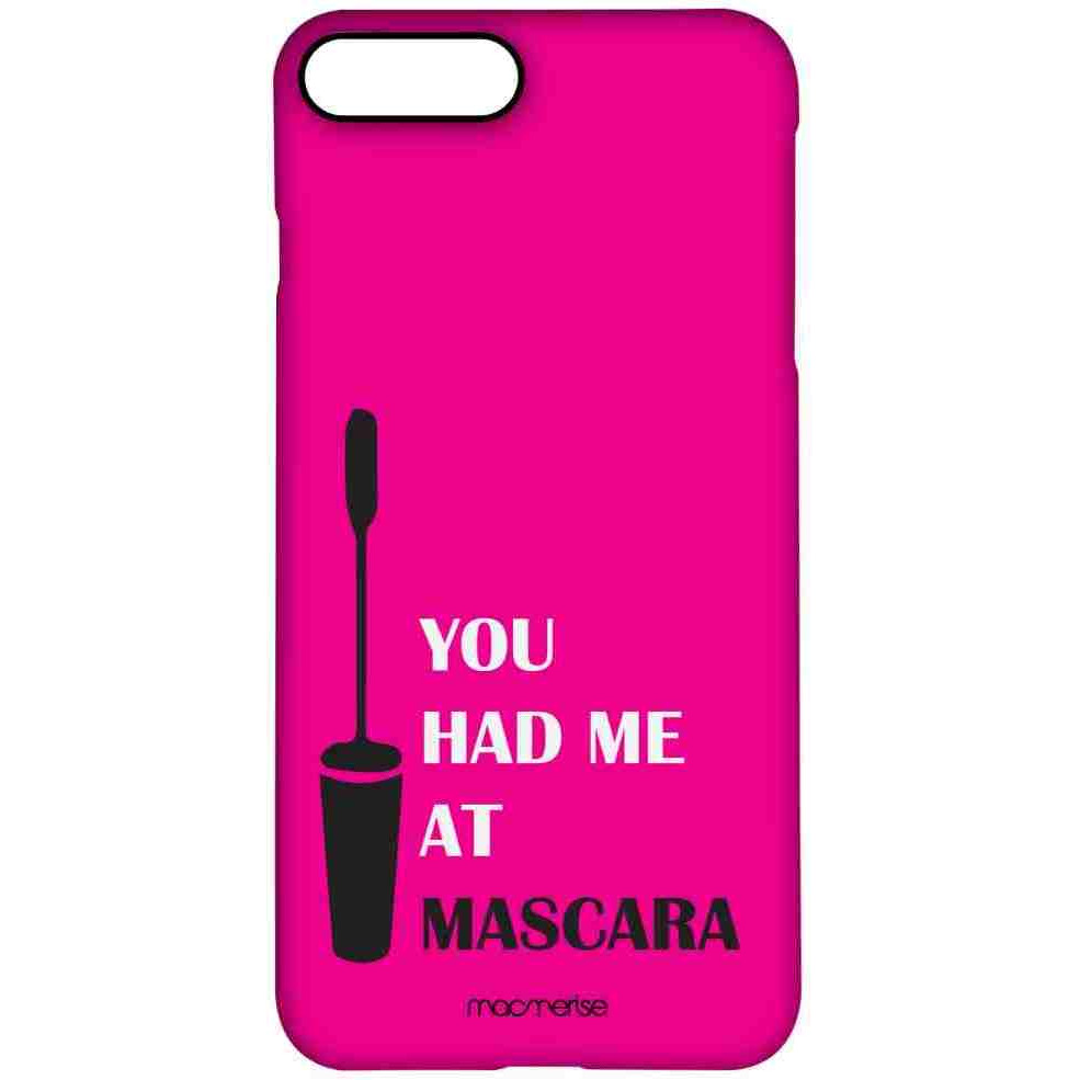 You had me at Mascara - Pro Case for iPhone 7 Plus