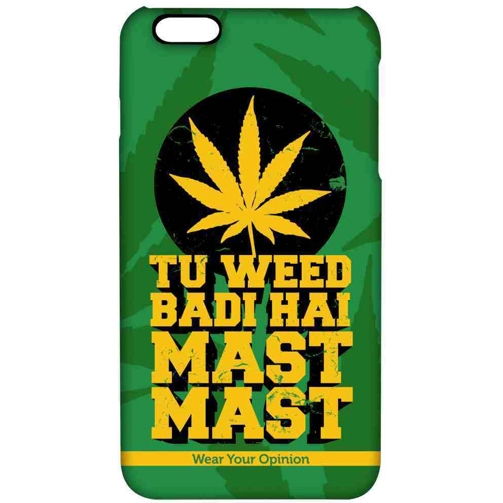 Tu weed badi Mast - Pro Case for iPhone 6 Plus