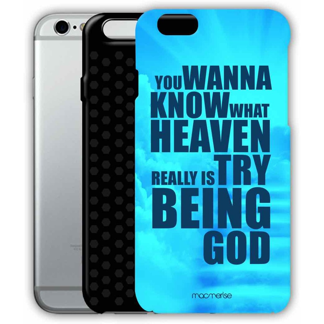Try Being God Blue - Tough Case for iPhone 6