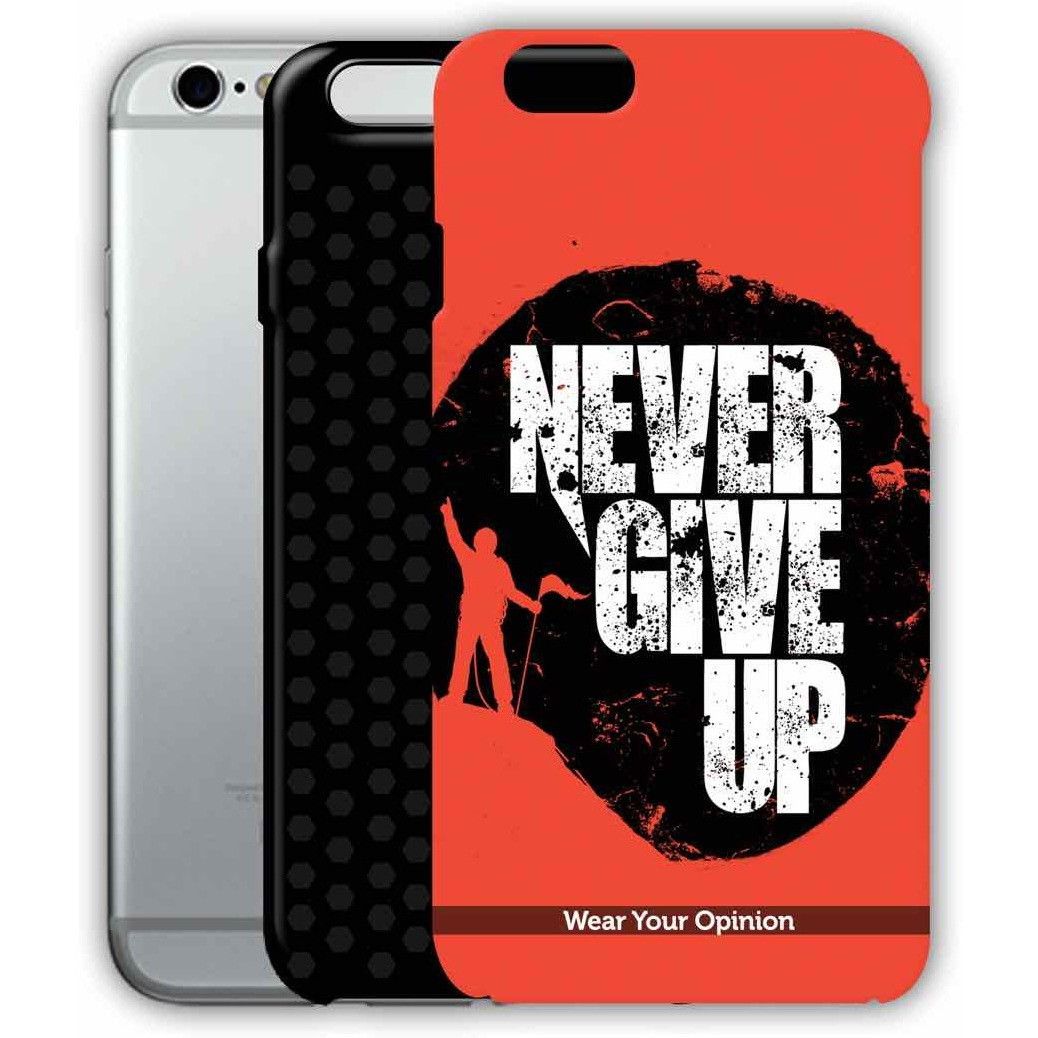 Never give Up - Tough Case for iPhone 6