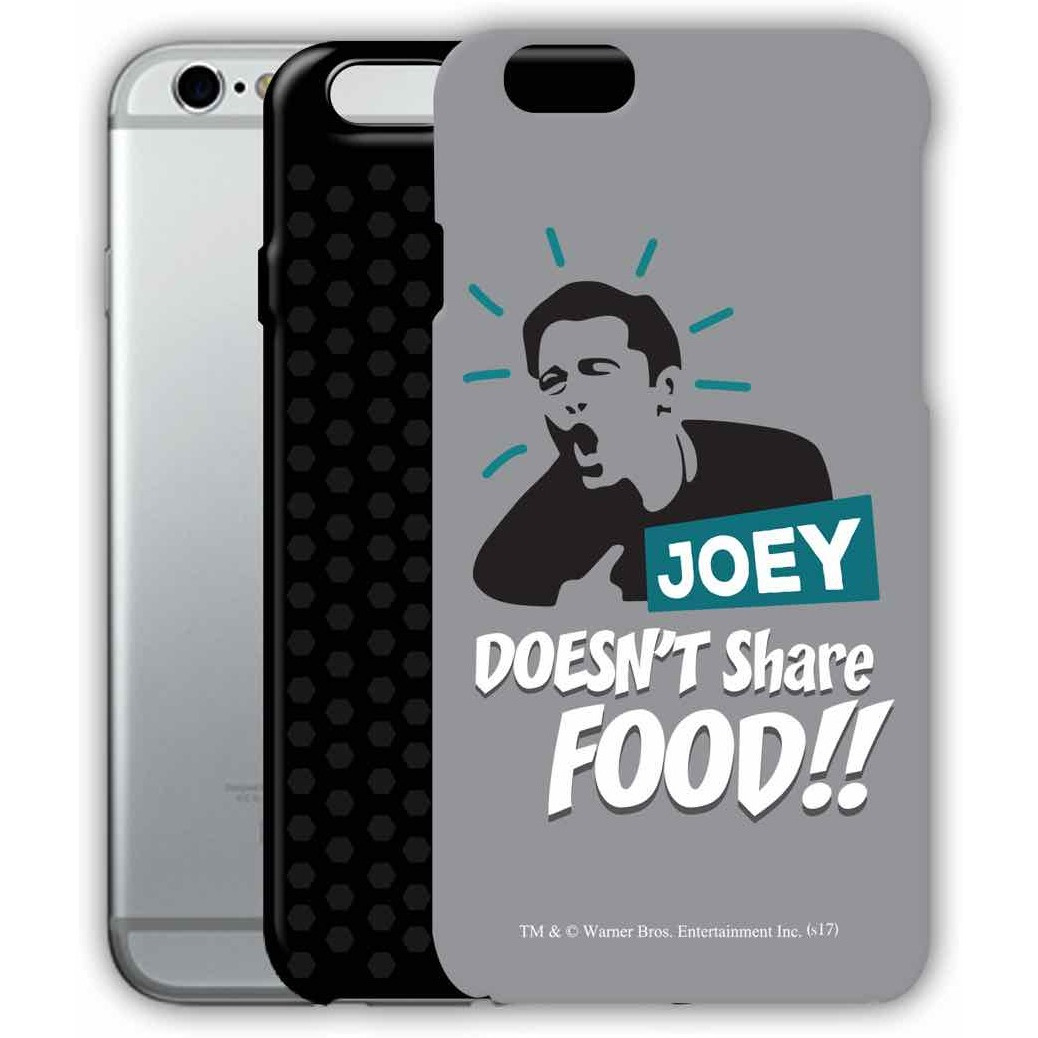 Friends Joey doesnt share food - Tough Case for iPhone 6