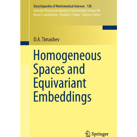 Homogeneous Spaces and Equivariant Embeddings (Encyclopaedia of Mathematical Sciences)