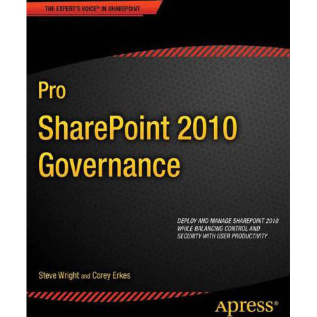 Pro SharePoint 2010 Governance (Expert's Voice in Sharepoint)