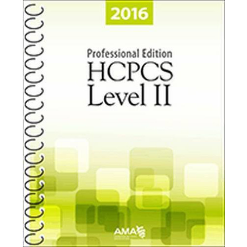 HCPCS 2016 Level II Professional Edition (Hcpcs Level II (American Medical Assn))