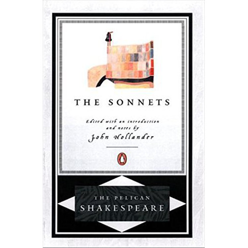 The Sonnets (the Pelican Shakespeare)