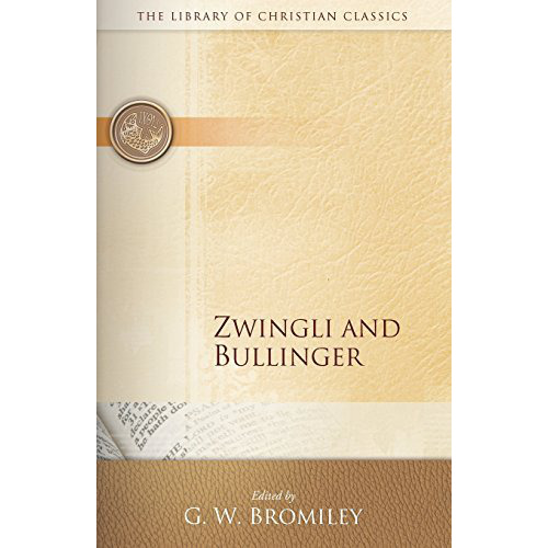 Zwingli and Bullinger