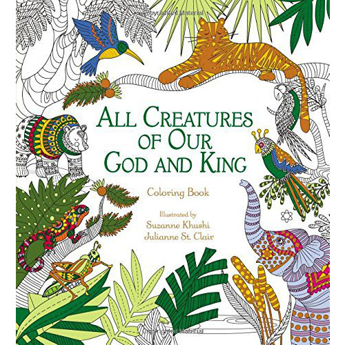 All Creatures Of Our God & King Coloring