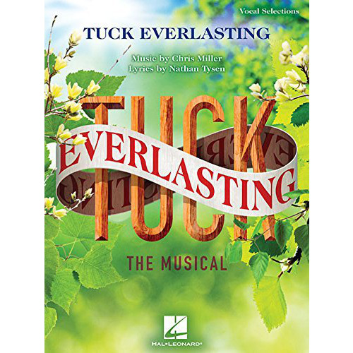 Tuck Everlasting Vocal Selections